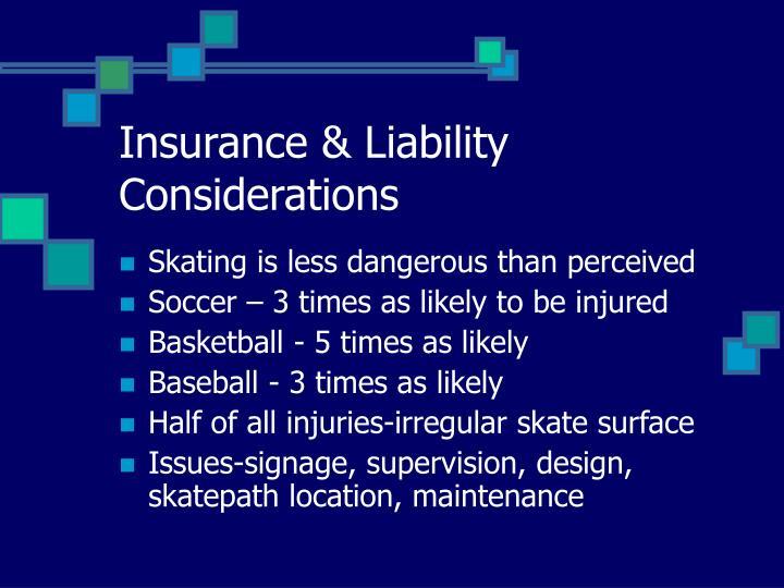 Insurance & Liability Considerations