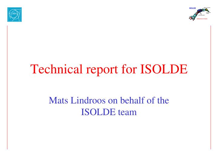 technical report for isolde n.