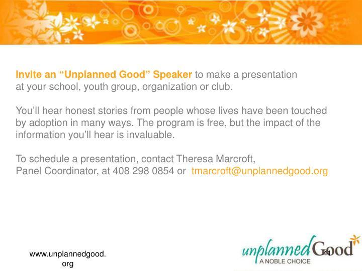 "Invite an ""Unplanned Good"" Speaker"