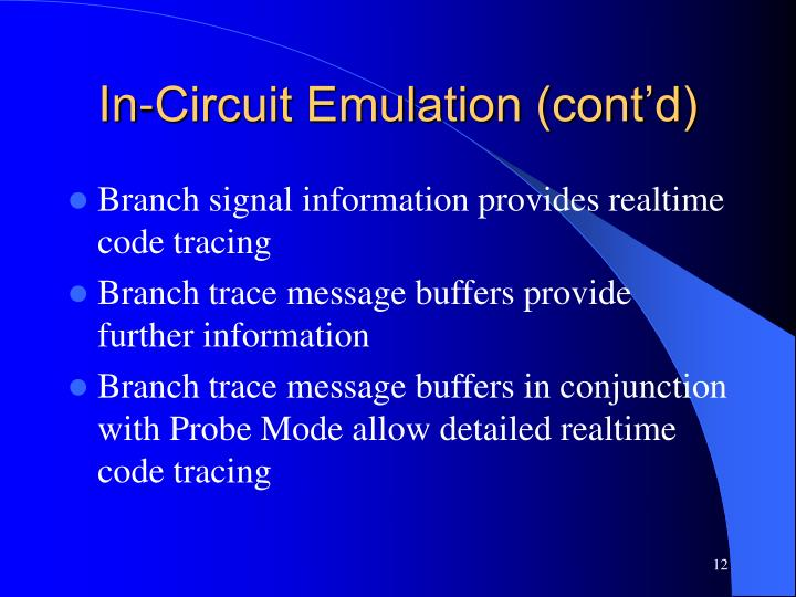 In-Circuit Emulation (cont'd)