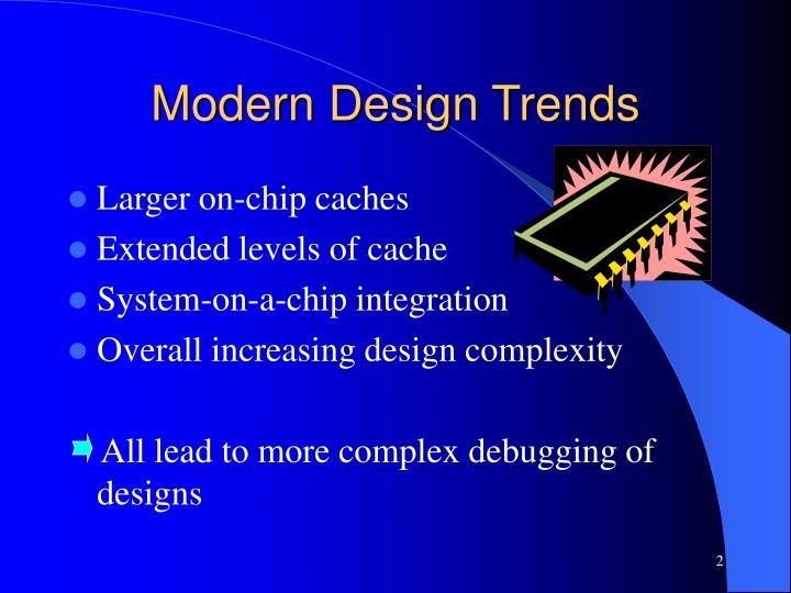 Modern design trends