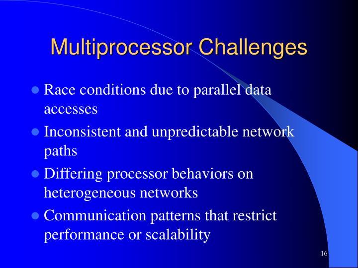Multiprocessor Challenges