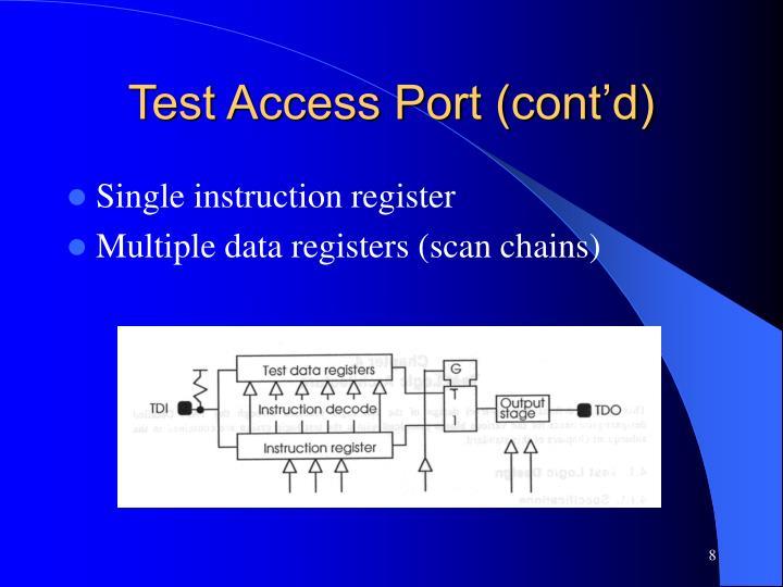 Test Access Port (cont'd)