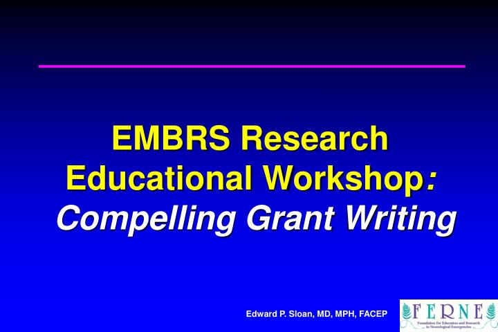embrs research educational workshop compelling grant writing n.