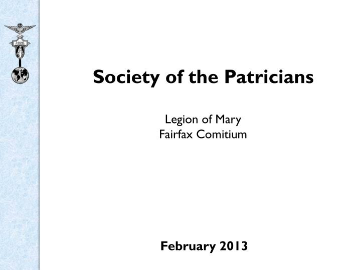 society of the patricians legion of mary fairfax comitium n.