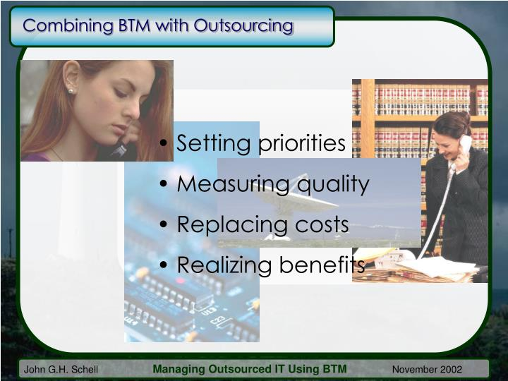 Combining BTM with Outsourcing