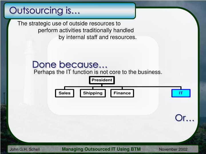 Outsourcing is