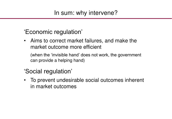 In sum: why intervene?