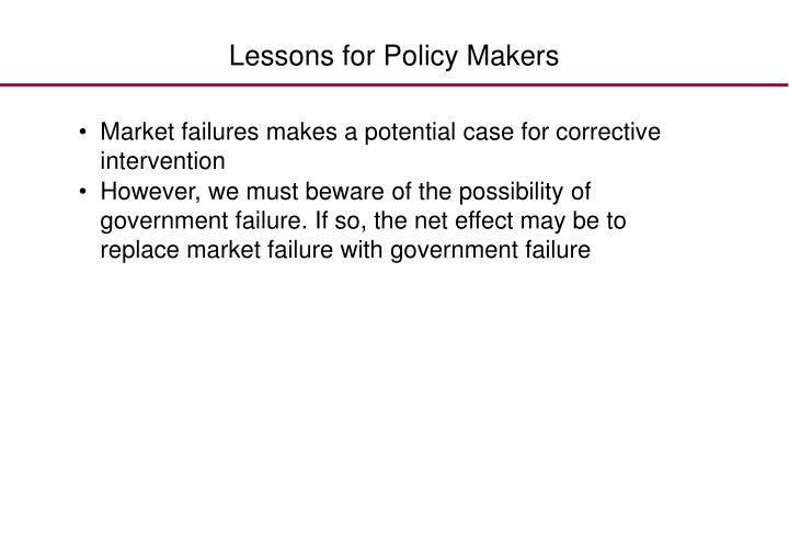Lessons for Policy Makers