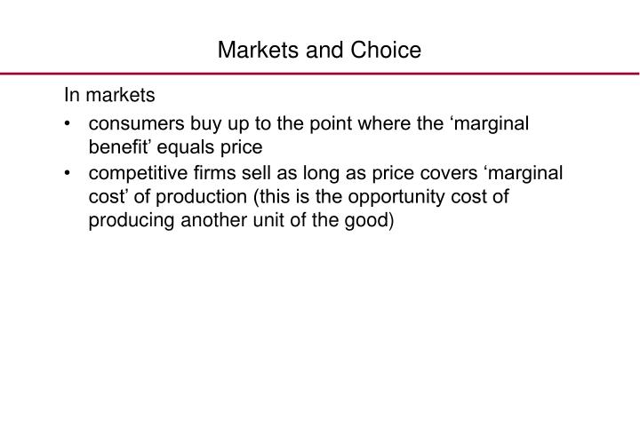 Markets and Choice