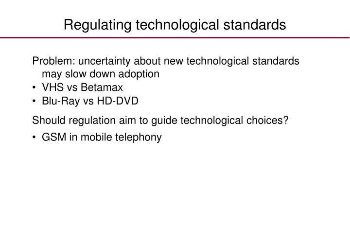 Regulating technological standards