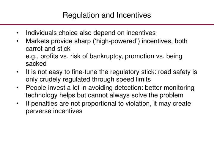 Regulation and Incentives