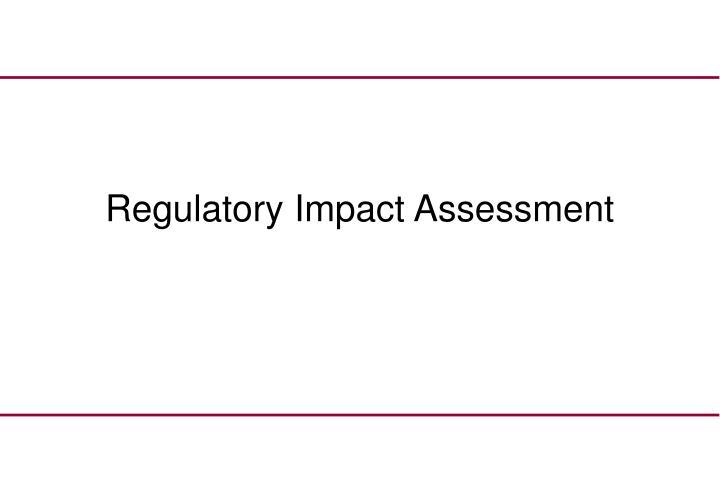 Regulatory Impact Assessment