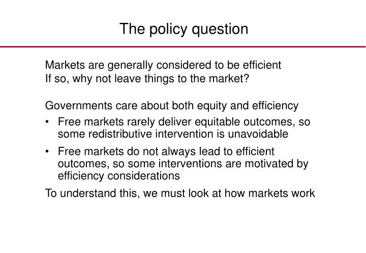 The policy question