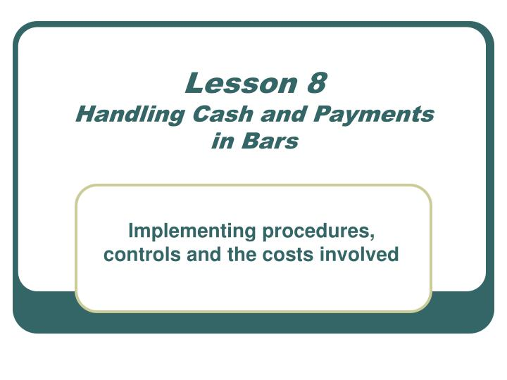 lesson 8 handling cash and payments in bars n.