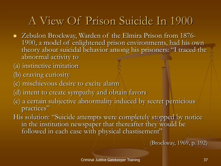 A View Of Prison Suicide In 1900