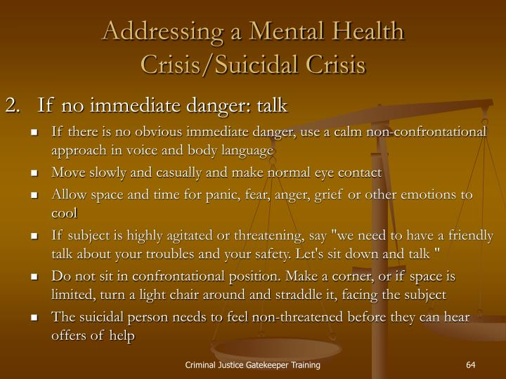 Addressing a Mental Health Crisis/Suicidal Crisis