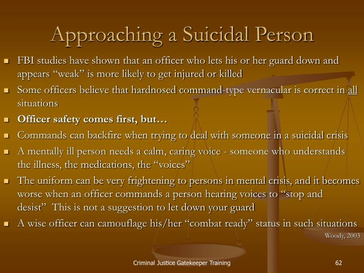 Approaching a Suicidal Person