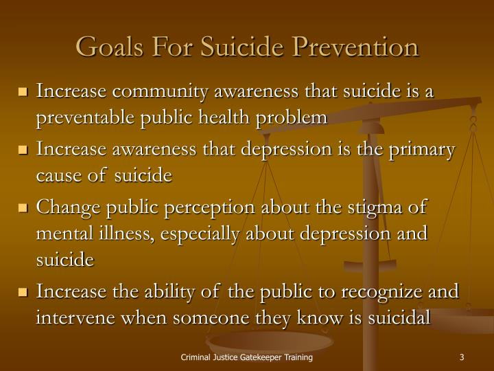 Goals for suicide prevention