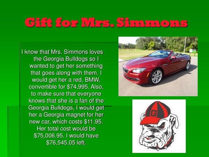 Gift for Mrs. Simmons