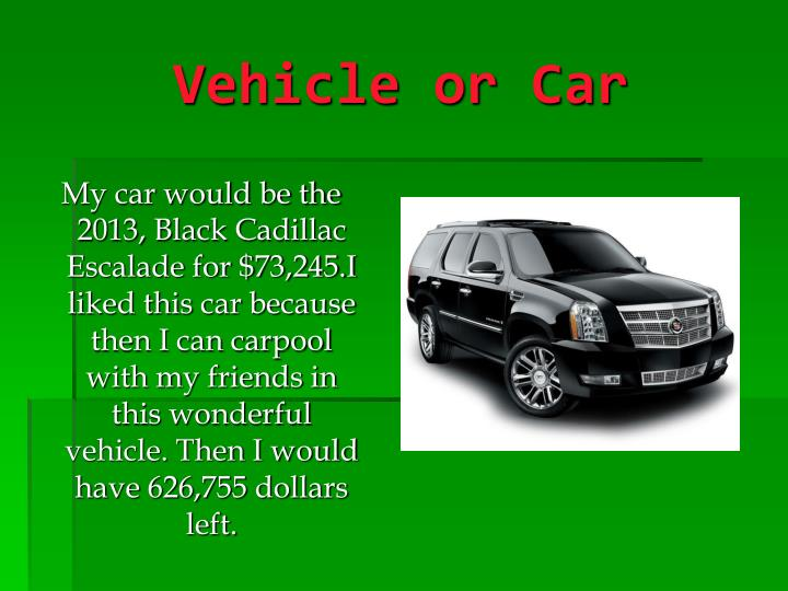 Vehicle or Car