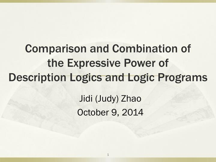 comparison and combination of the expressive power of description logics and logic programs n.