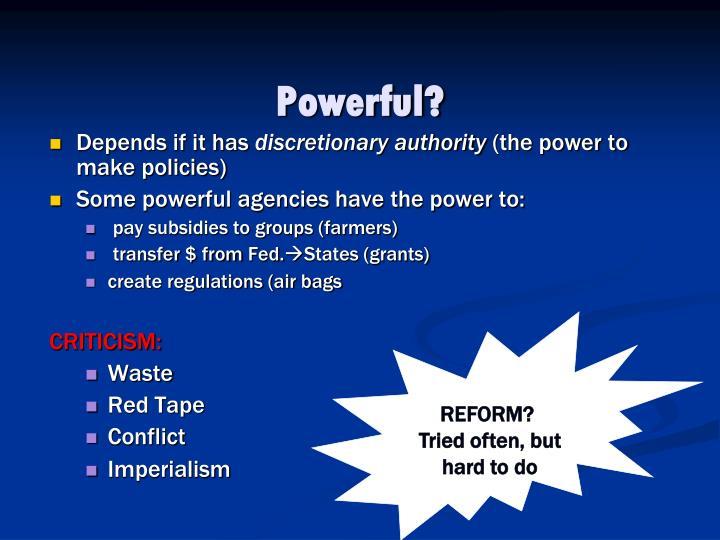 Powerful?