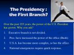 the presidency the first branch