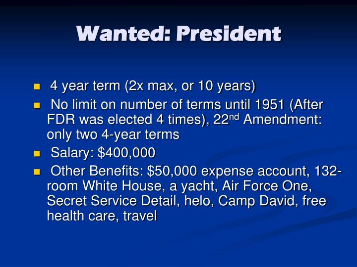 Wanted: President