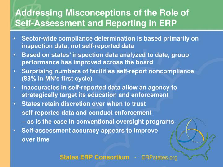 Addressing Misconceptions of the Role of Self-Assessment and Reporting in ERP