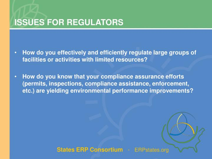 ISSUES FOR REGULATORS