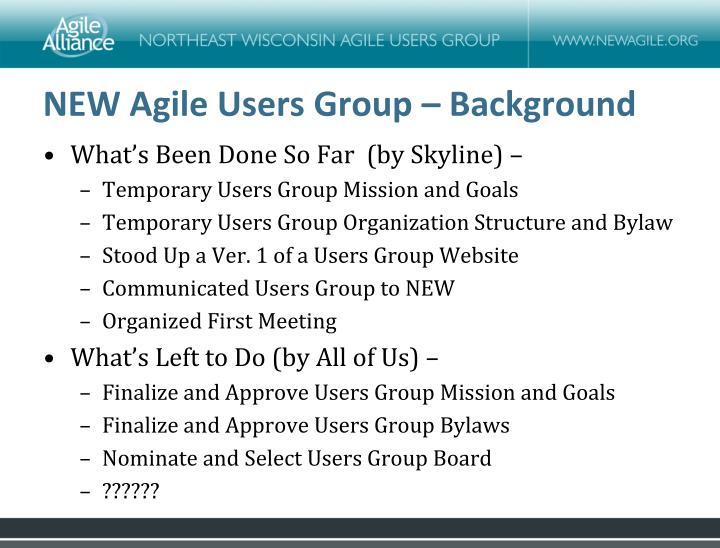 NEW Agile Users Group – Background