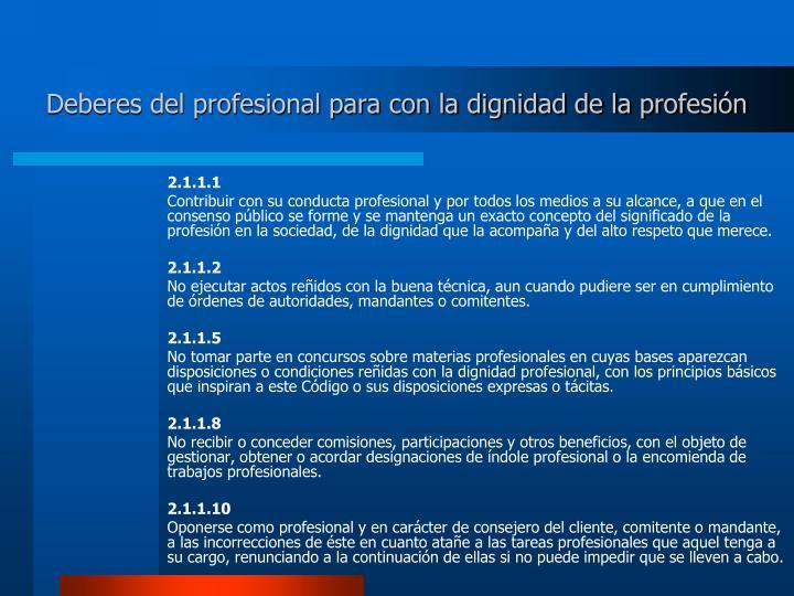 Deberes del profesional para con la dignidad de la profesión