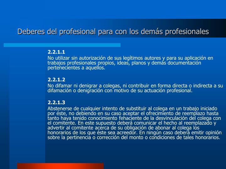 Deberes del profesional para con los demás profesionales