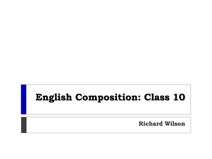 english composition class 10 n.