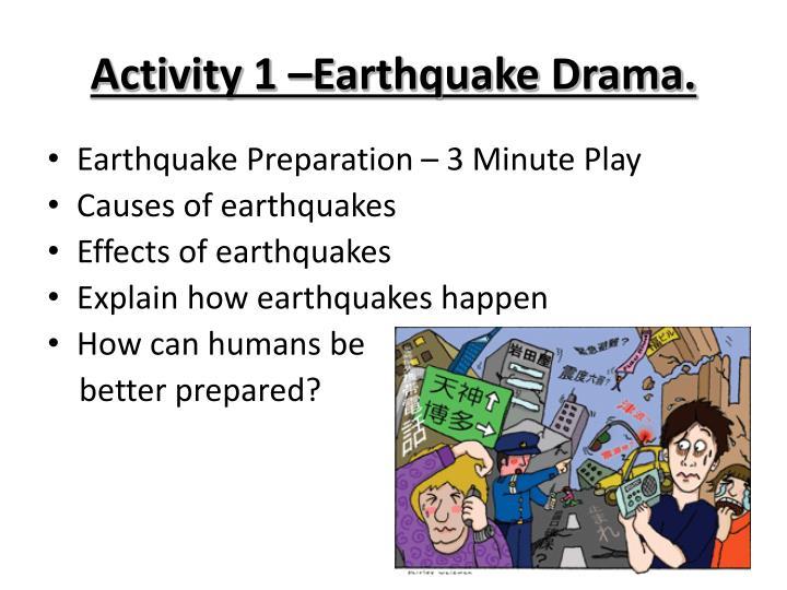 Activity 1 earthquake drama