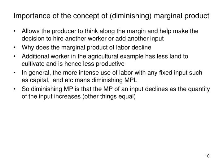 Importance of the concept of (diminishing) marginal product