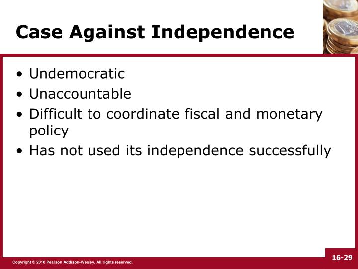 Case Against Independence