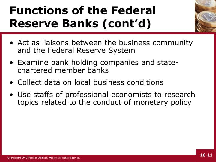Functions of the Federal Reserve Banks (cont'd)