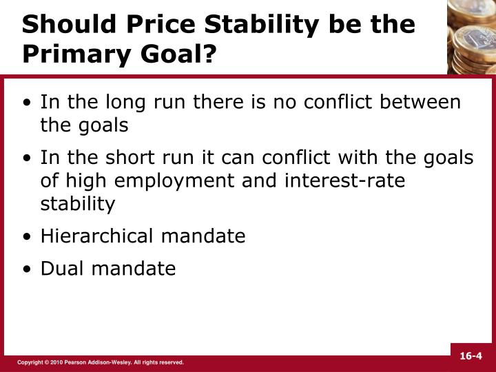 Should Price Stability be the Primary Goal?