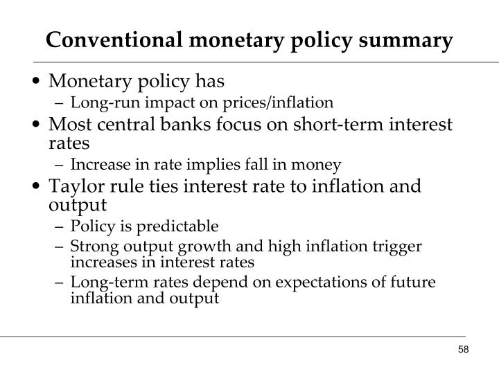 Conventional monetary policy summary