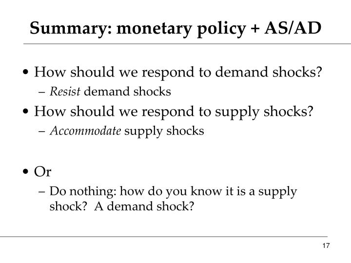 Summary: monetary policy + AS/AD