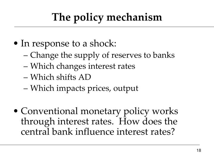 The policy mechanism