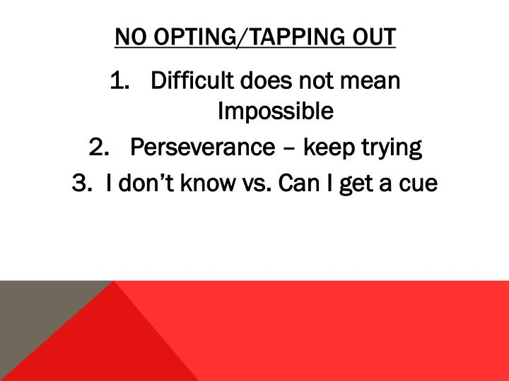 No opting/tapping out