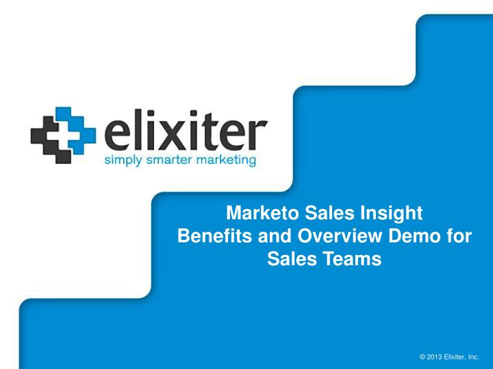 marketo sales insight benefits and overview demo for sales teams n.