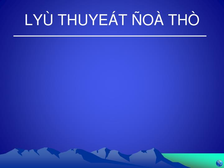ly thuye t o th n.