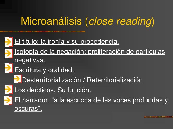 Microan lisis close reading