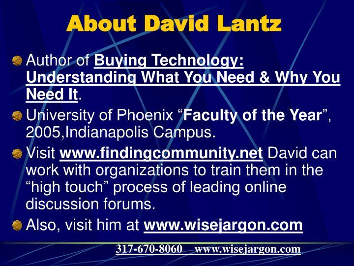About David Lantz