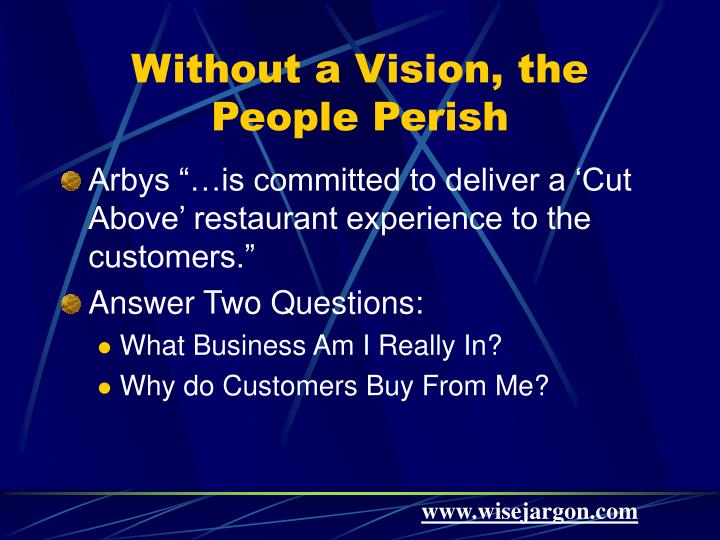 Without a Vision, the People Perish