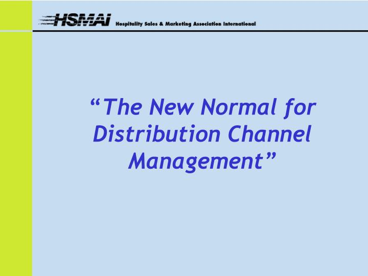 the new normal for distribution channel management n.